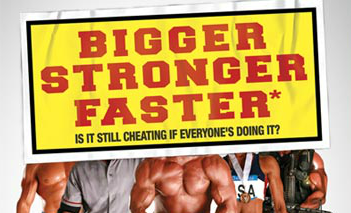 bigger stronger faster documentary