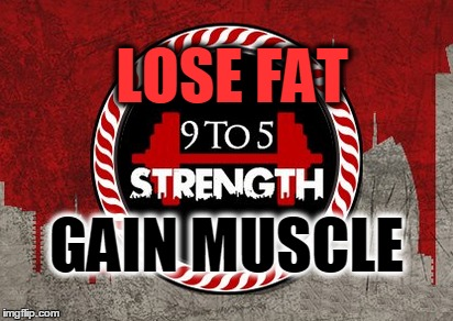 Lose Fat Gain Muscle – Lesson 2