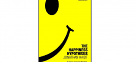 The Happiness Hypothesis – Book Review