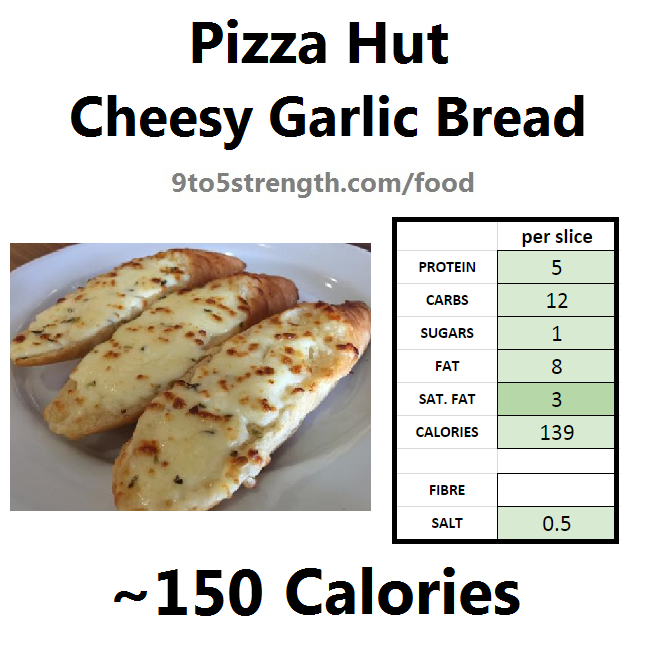 nutrition information calories pizza hut cheesy garlic bread